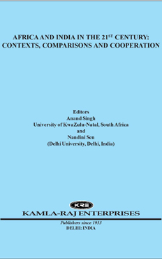 AFRICA AND INDIA IN THE 21 CENTURY: CONTEXTS, COMPARISONS AND COOPERATION
