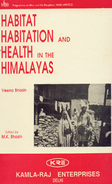 HABITAT, HABITATION AND HEALTH IN THEHIMALAYAS