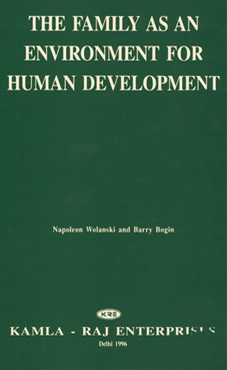THE FAMILY AS AN ENVIRONMENT FOR HUMAN DEVELOPMENT